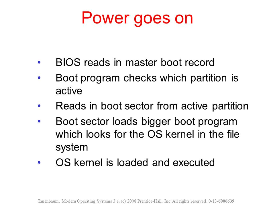 Power goes on BIOS reads in master boot record
