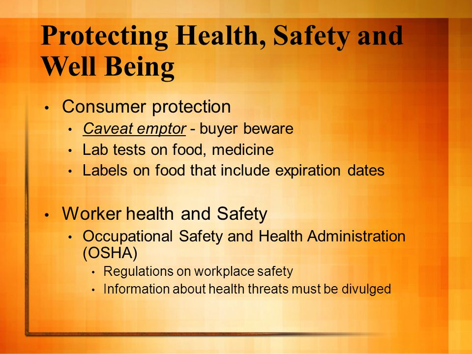 Protecting Health, Safety and Well Being