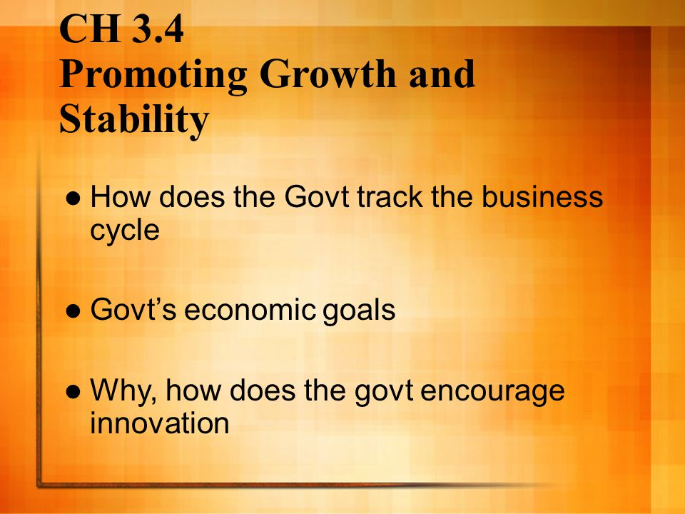 CH 3.4 Promoting Growth and Stability
