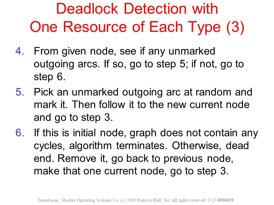 Deadlock Detection with One Resource of Each Type (3)