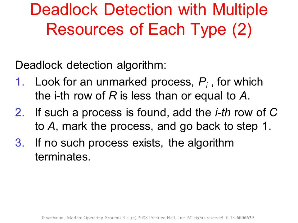Deadlock Detection with Multiple Resources of Each Type (2)