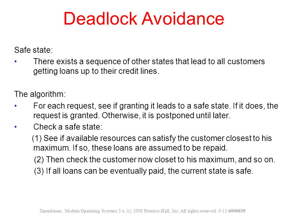 Deadlock Avoidance Safe state: