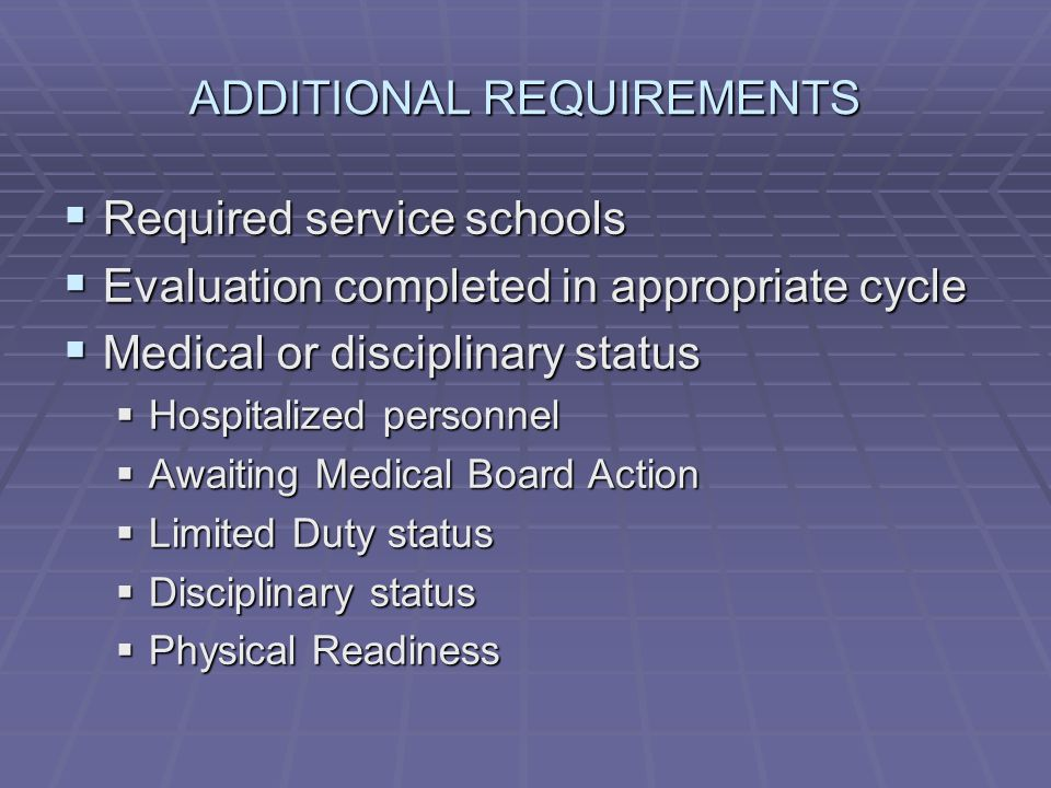 ADDITIONAL REQUIREMENTS