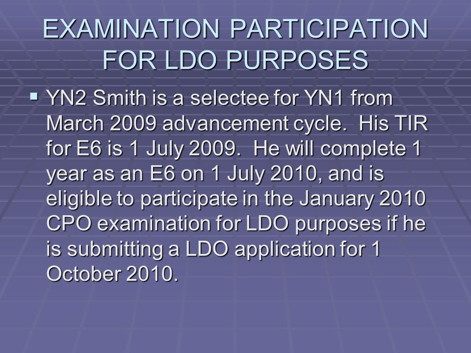 EXAMINATION PARTICIPATION FOR LDO PURPOSES