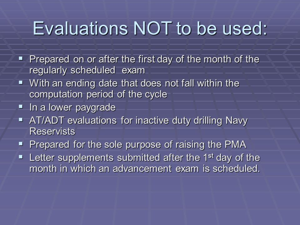Evaluations NOT to be used: