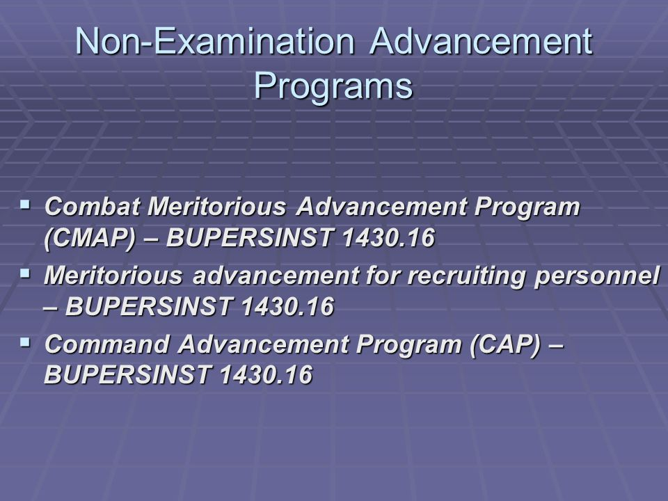 Non-Examination Advancement Programs
