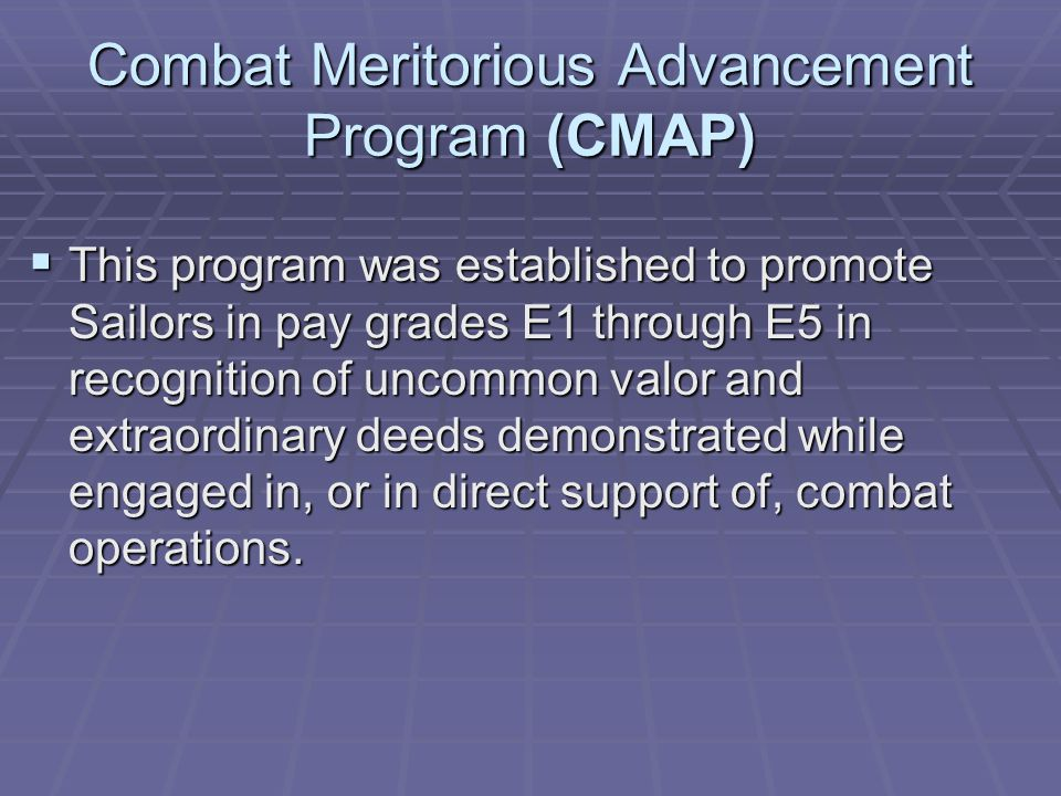 Combat Meritorious Advancement Program (CMAP)