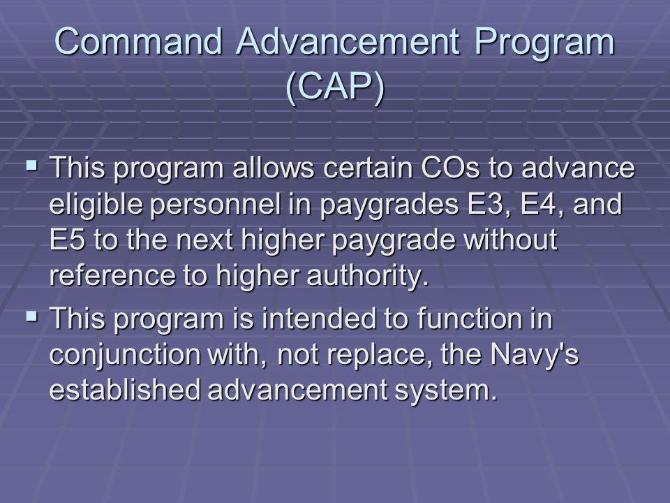 Command Advancement Program (CAP)
