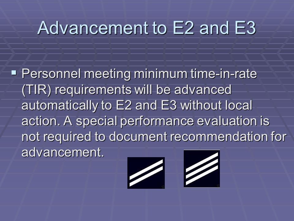 Advancement to E2 and E3