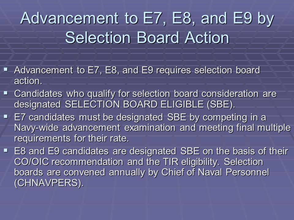Advancement to E7, E8, and E9 by Selection Board Action