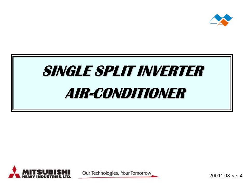 SINGLE SPLIT INVERTER AIR-CONDITIONER