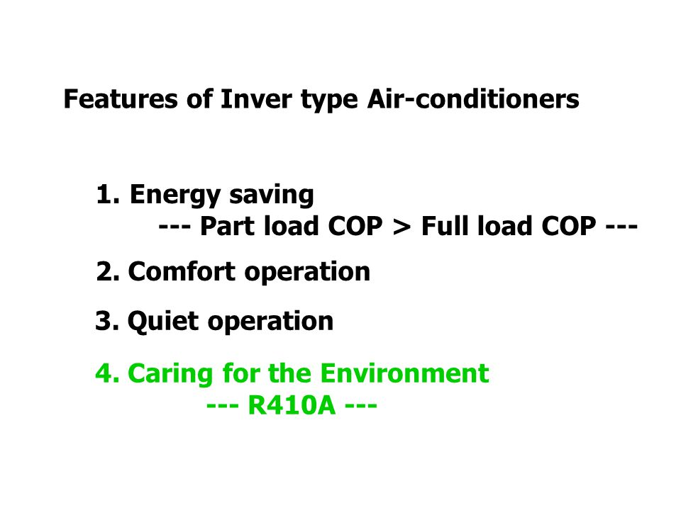 Features of Inver type Air-conditioners