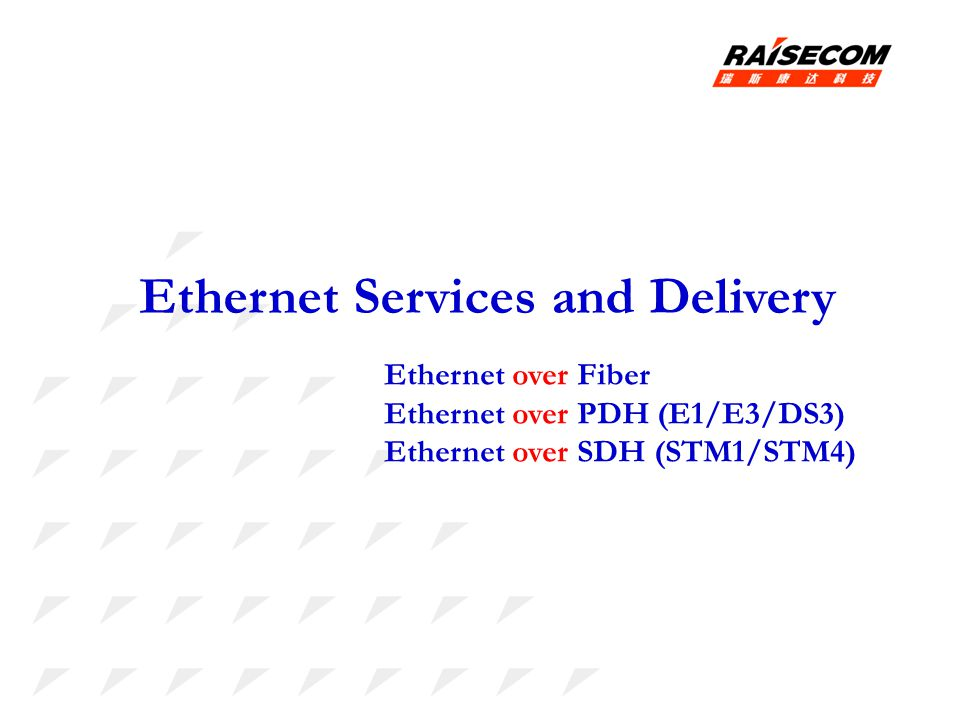 Ethernet Services and Delivery
