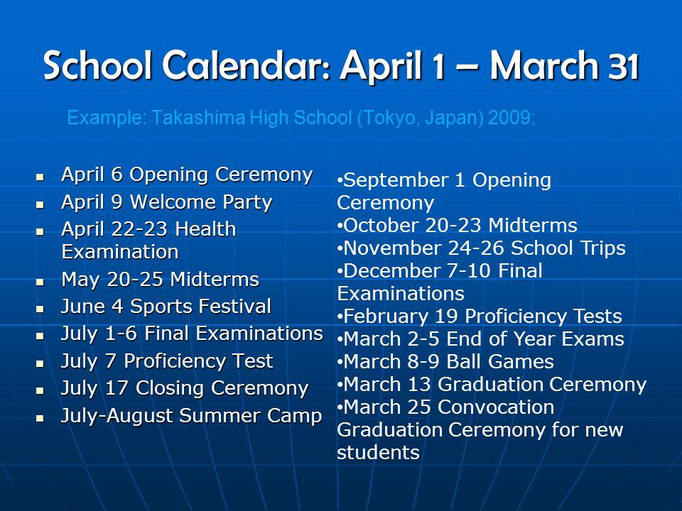 School Calendar: April 1 – March 31