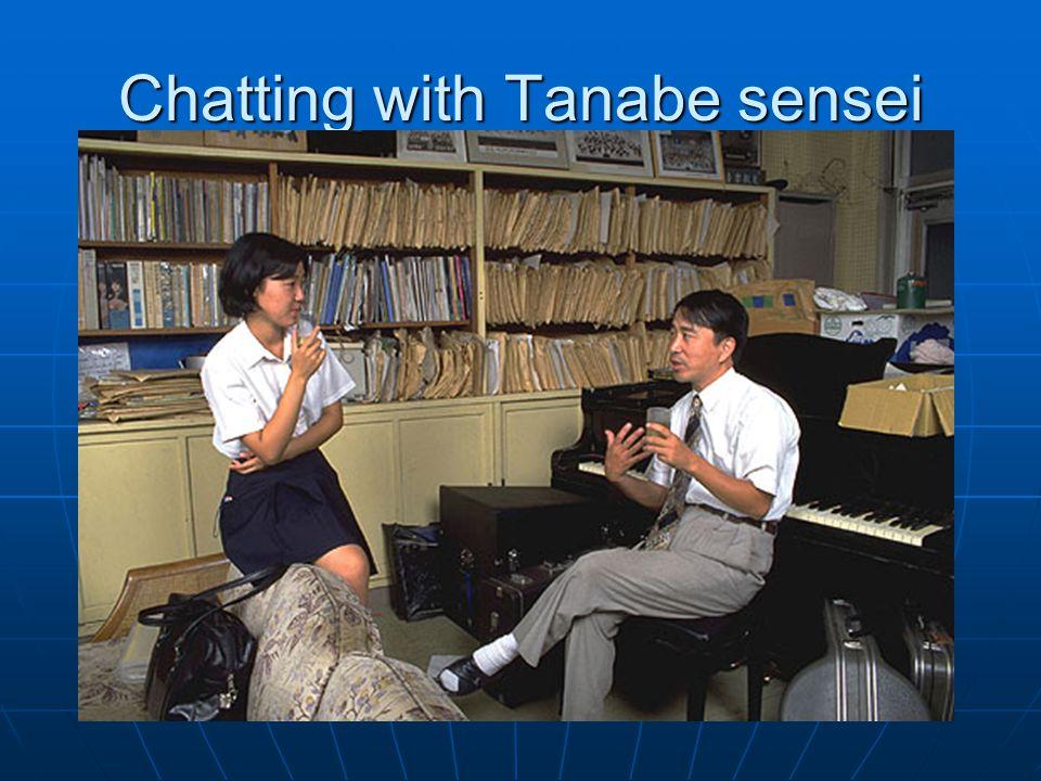 Chatting with Tanabe sensei