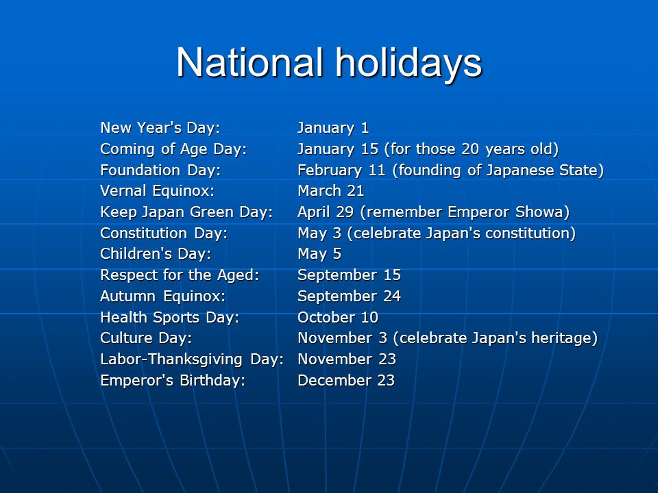 National holidays New Year s Day: January 1