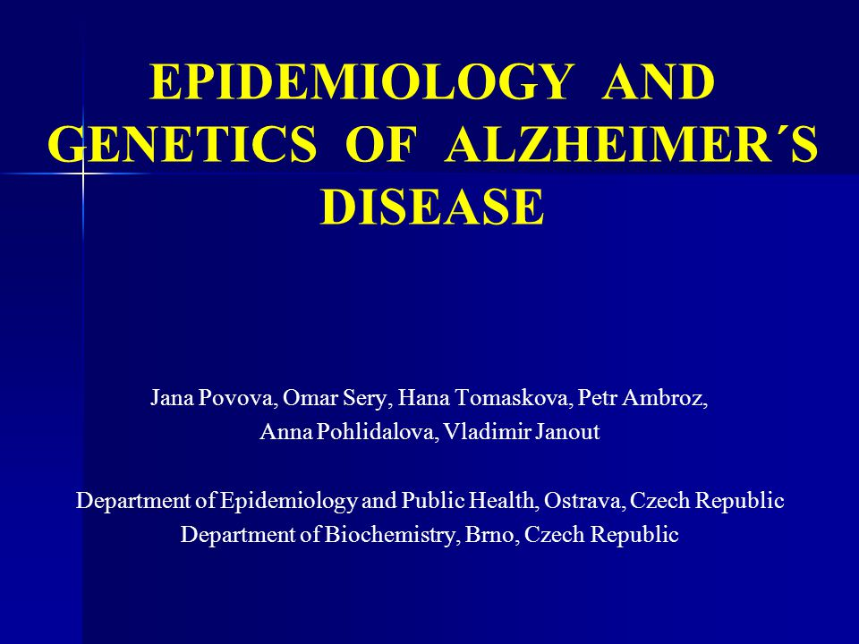 EPIDEMIOLOGY AND GENETICS OF ALZHEIMER´S DISEASE