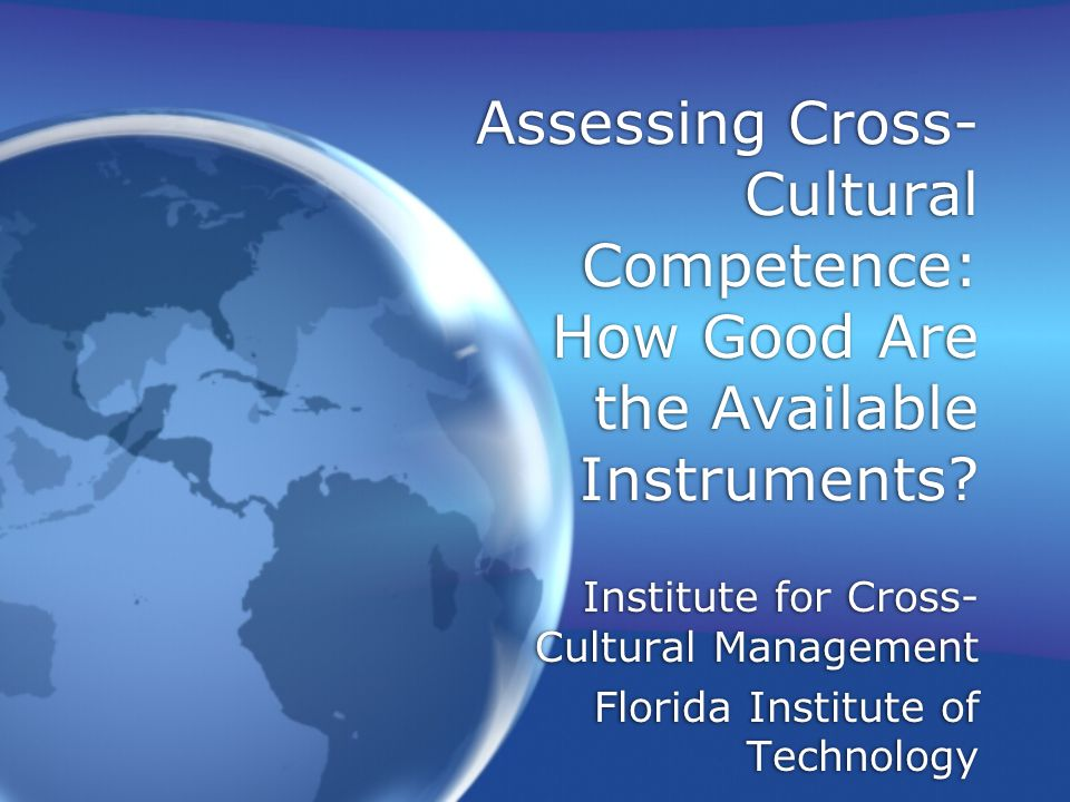 Assessing Cross-Cultural Competence: How Good Are the Available Instruments