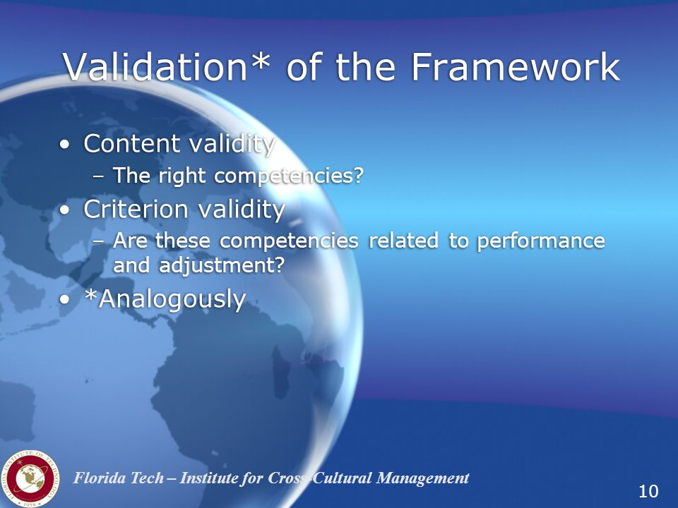 Validation* of the Framework