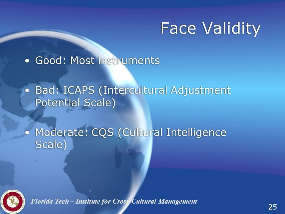 Face Validity Good: Most instruments