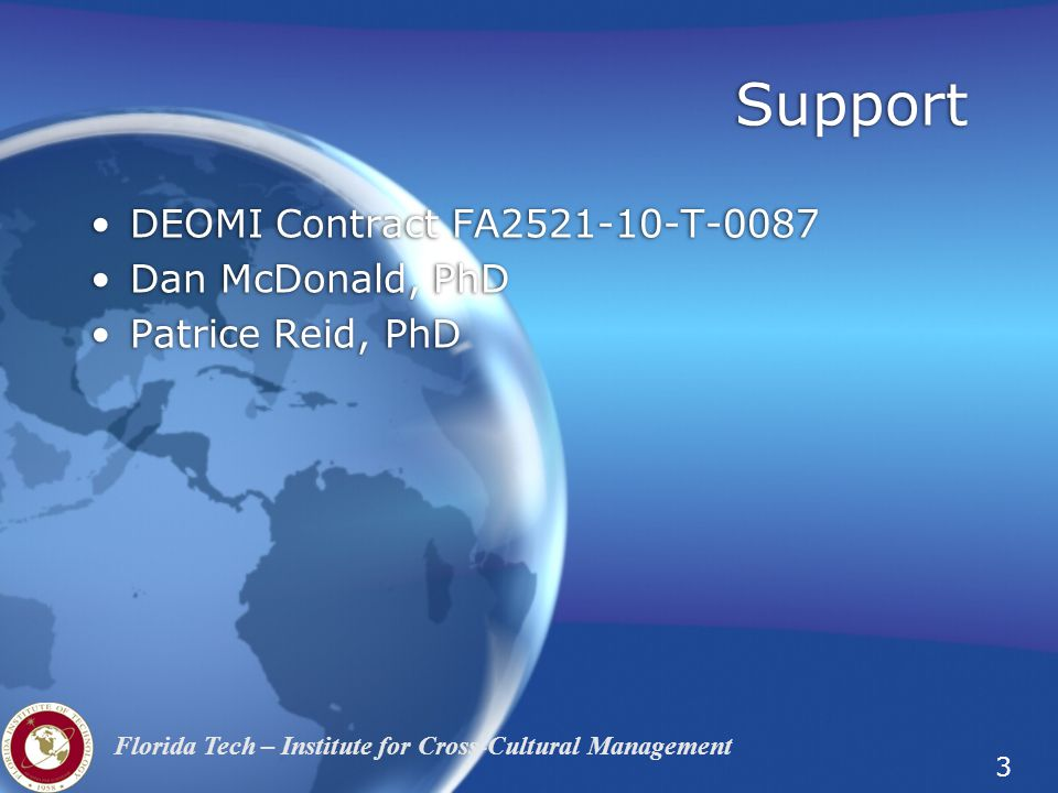 Support DEOMI Contract FA2521-10-T-0087 Dan McDonald, PhD
