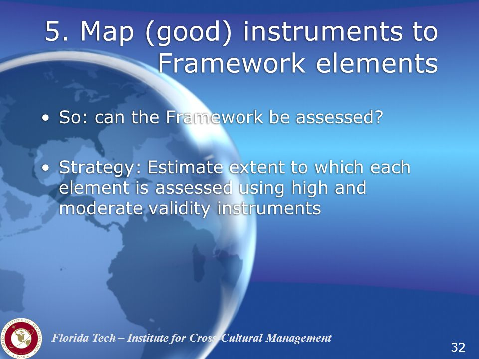 5. Map (good) instruments to Framework elements