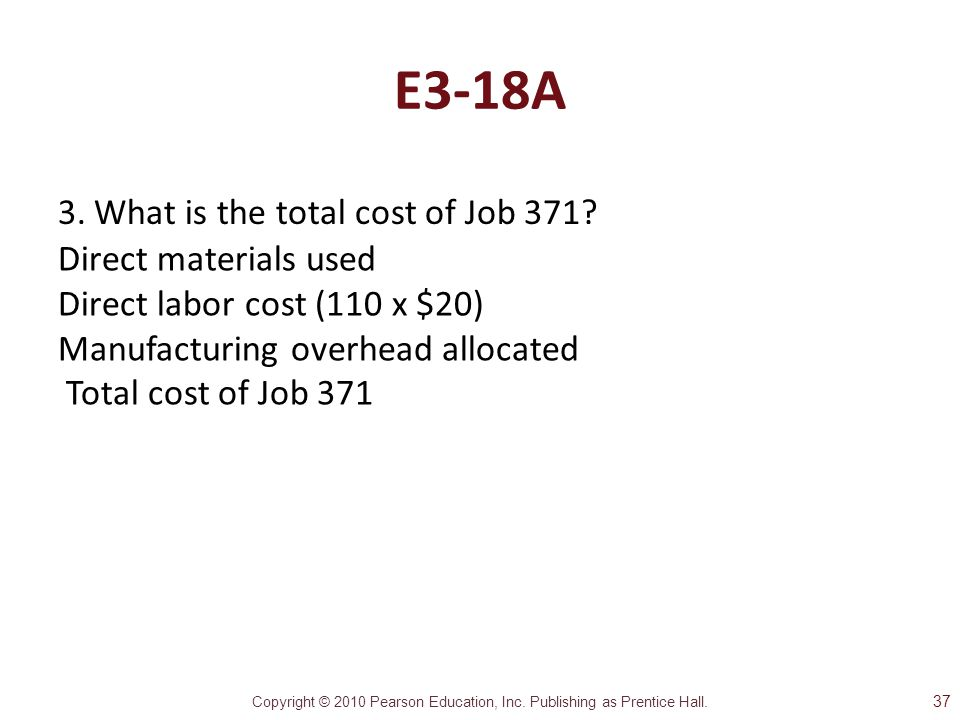 E3-18A What is the total cost of Job 371 Direct materials used