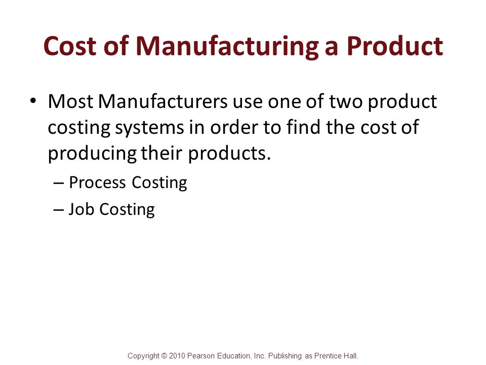 Cost of Manufacturing a Product