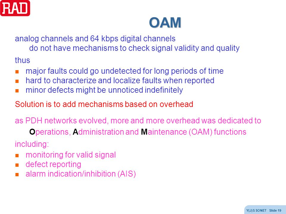 OAM analog channels and 64 kbps digital channels