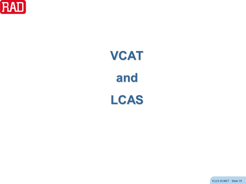 VCAT and LCAS