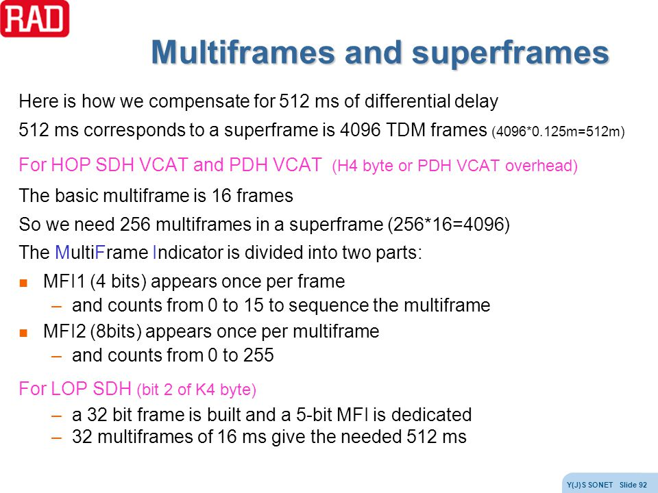 Multiframes and superframes