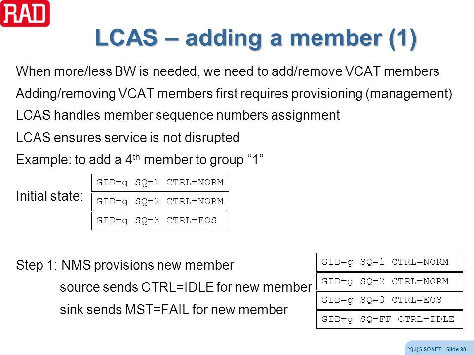 LCAS – adding a member (1)