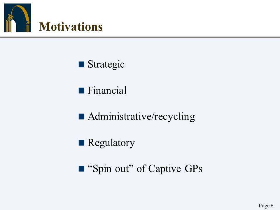 Motivations Strategic Financial Administrative/recycling Regulatory