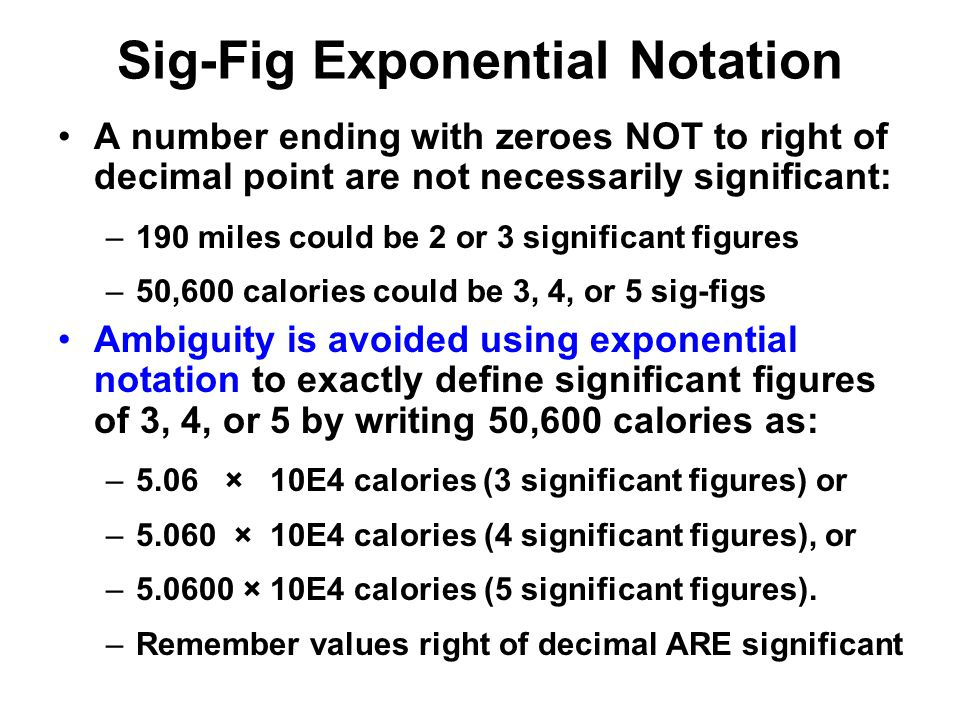 Sig-Fig Exponential Notation