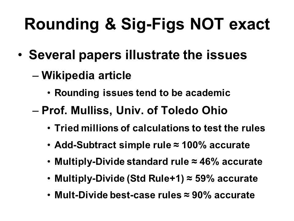 Rounding & Sig-Figs NOT exact
