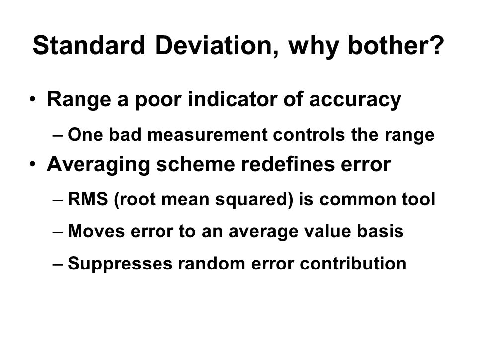 Standard Deviation, why bother