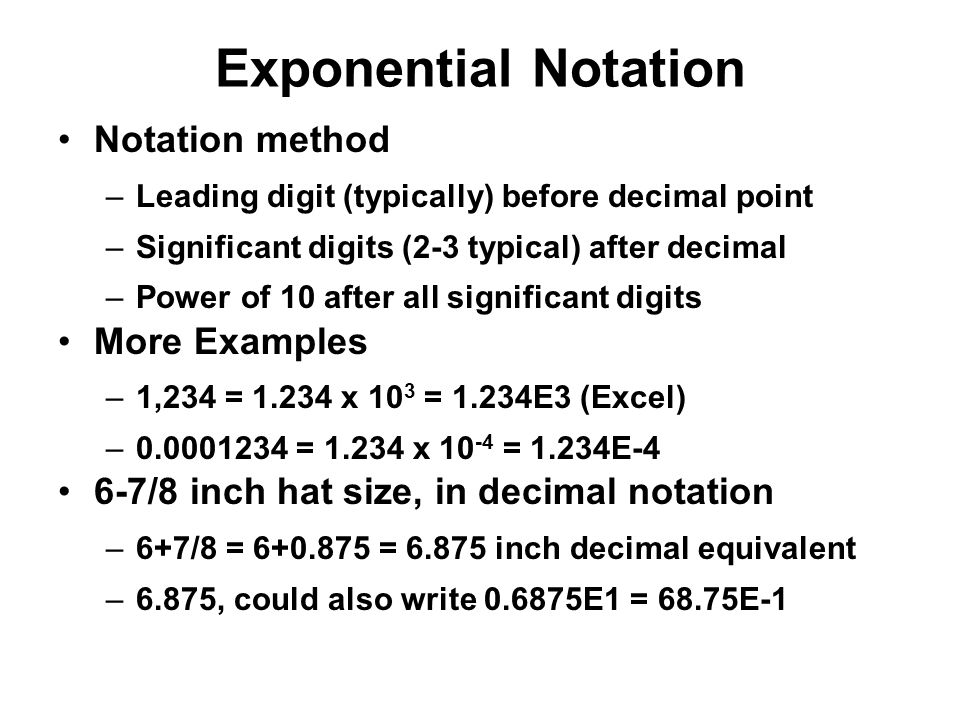 Exponential Notation Notation method More Examples