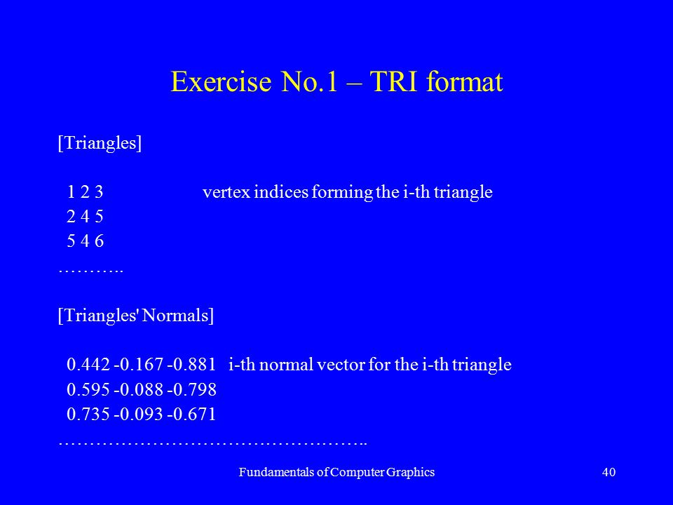 Exercise No.1 – TRI format