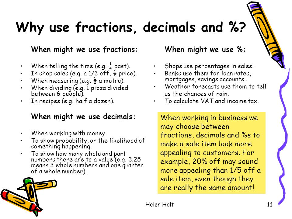 Why use fractions, decimals and %