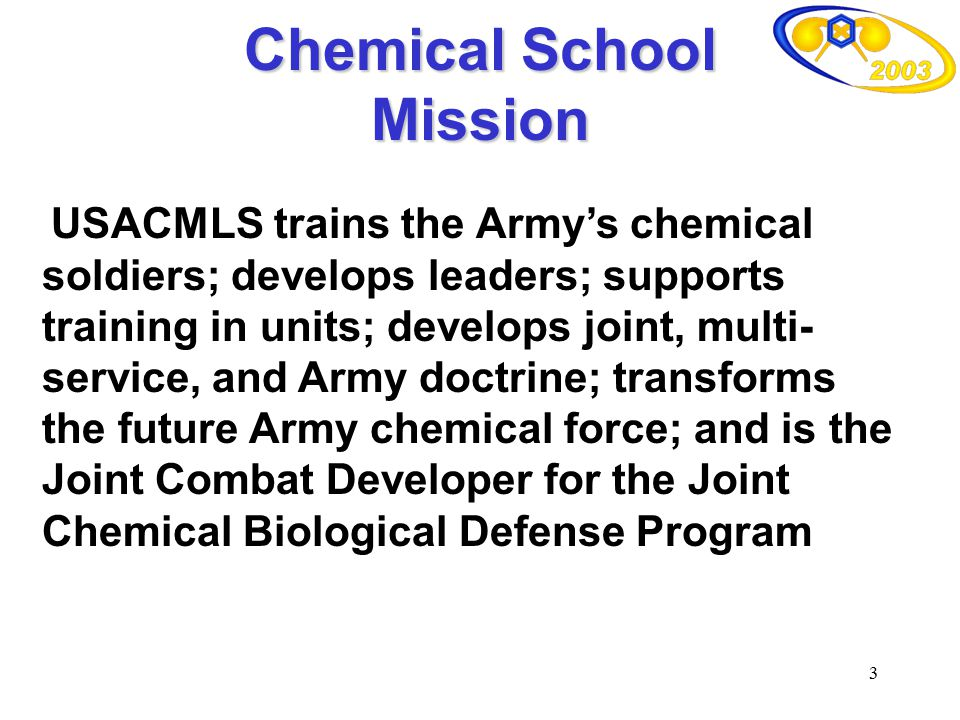 Chemical School Mission