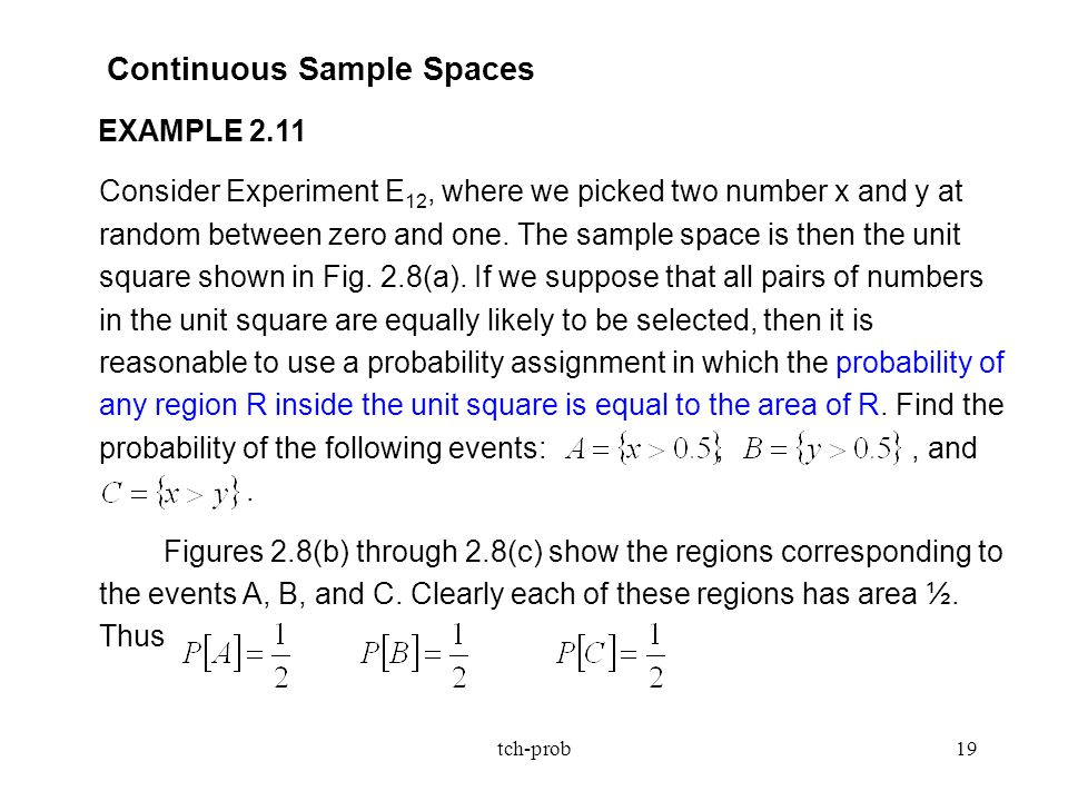 Continuous Sample Spaces EXAMPLE 2.11