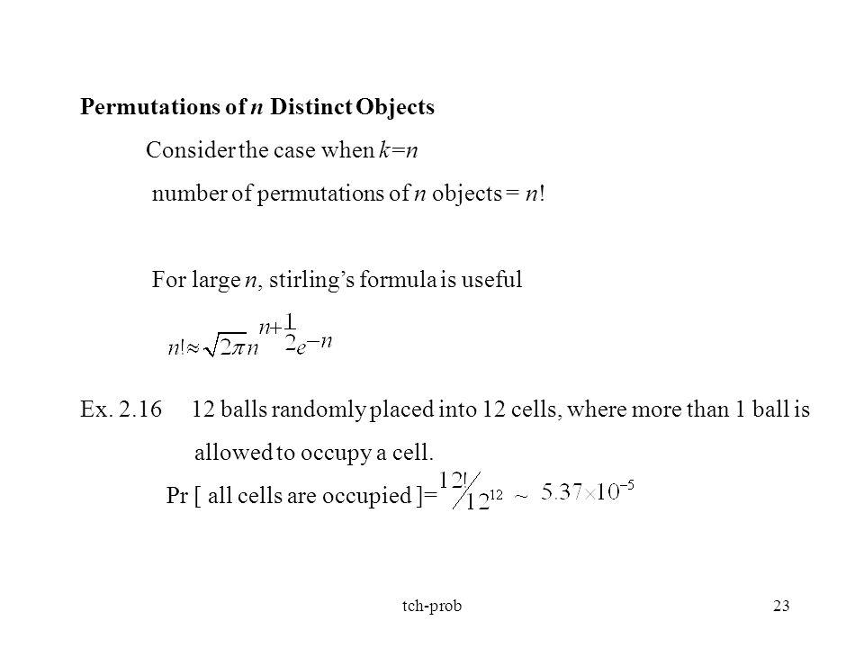 Permutations of n Distinct Objects Consider the case when k=n