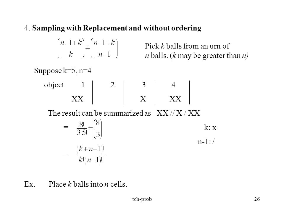 4. Sampling with Replacement and without ordering
