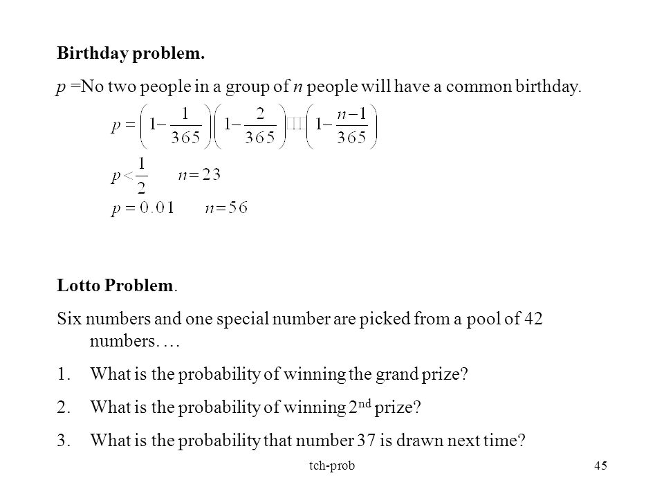 p =No two people in a group of n people will have a common birthday.