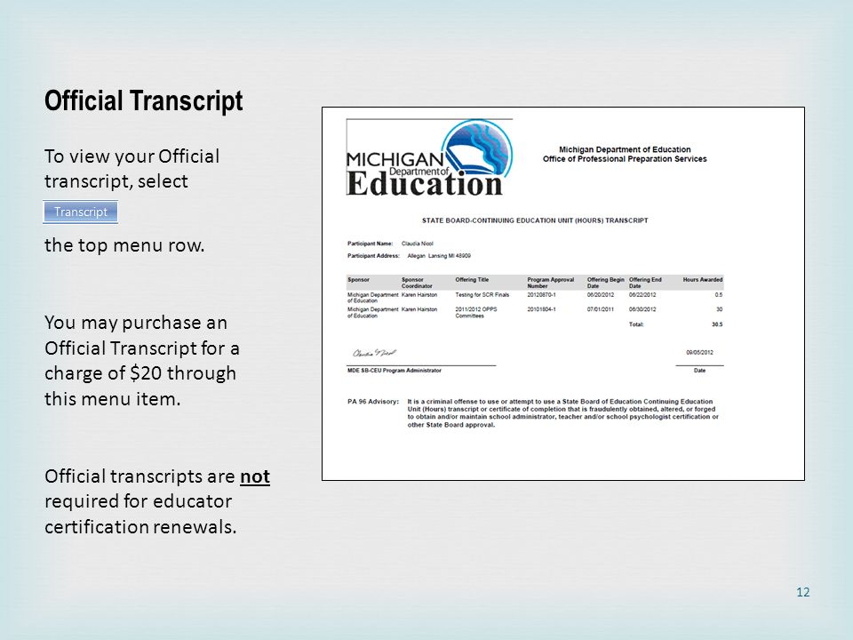 Official Transcript To view your Official transcript, select