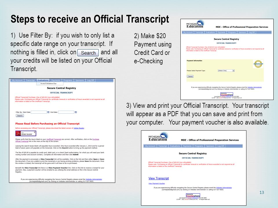 Steps to receive an Official Transcript