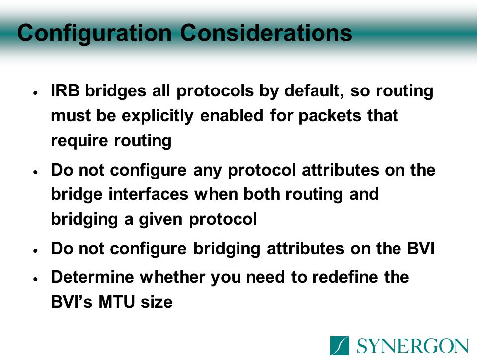Configuration Considerations