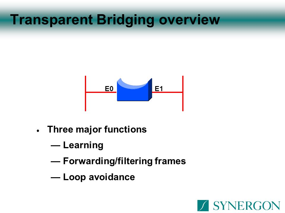 Transparent Bridging overview