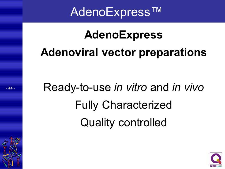 Adenoviral vector preparations