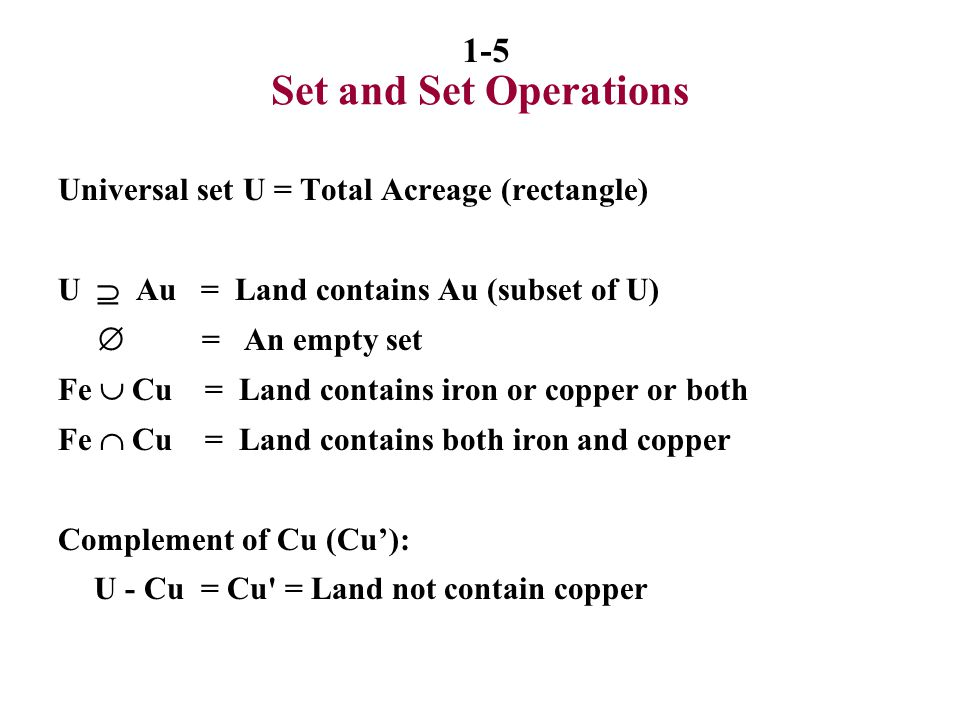 Set and Set Operations Universal set U = Total Acreage (rectangle)